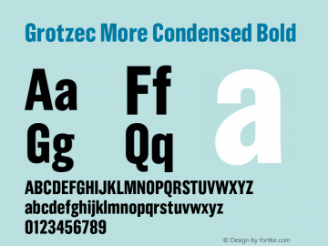 Grotzec More Condensed Bold 001.000 Font Sample