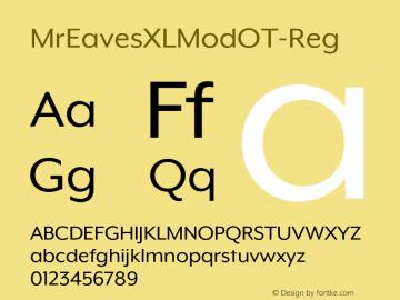 MrEavesXLModOT-Reg ☞ Version 1.100;PS 001.100;hotconv 1.0.57;makeotf.lib2.0.21895;com.myfonts.easy.emigre.mr-eaves-xl-modern-opentype.ot-reg.wfkit2.version.3FK1图片样张