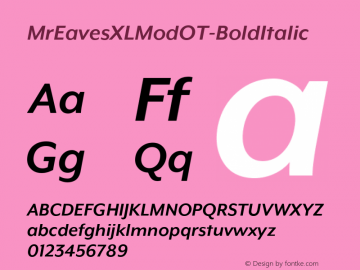 MrEavesXLModOT-BoldItalic ☞ Version 1.100;PS 001.100;hotconv 1.0.57;makeotf.lib2.0.21895;com.myfonts.easy.emigre.mr-eaves-xl-modern-opentype.ot-bold-italic.wfkit2.version.3FK6图片样张