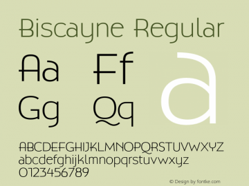 Biscayne Regular Version 1.000 Font Sample