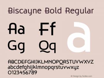 Biscayne Bold Regular Version 1.000 Font Sample