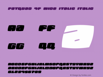 Fatquad 4F Wide Italic Italic Version 1.000图片样张