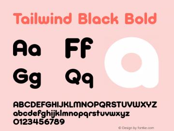 Tailwind Black Bold Version 1.000 Font Sample