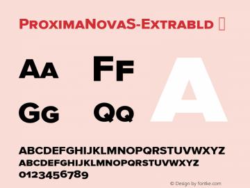 ProximaNovaS-Extrabld ☞ Version 2.015;com.myfonts.marksimonson.proxima-nova.s-extrabld.wfkit2.gP5B Font Sample