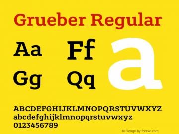 Grueber Regular Version 1.001图片样张