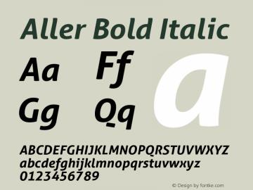 Aller Bold Italic Version 1.010 Font Sample