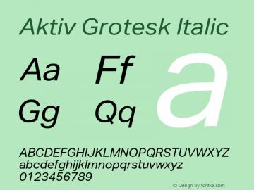 Aktiv Grotesk Italic Version 2.003 Font Sample