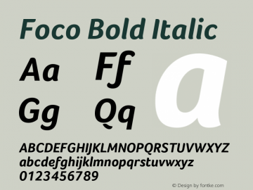 Foco Bold Italic Version 1.101 Font Sample