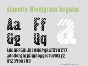 Almonte Woodgrain Regular OTF 4.000;PS 001.001;Core 1.0.29 Font Sample