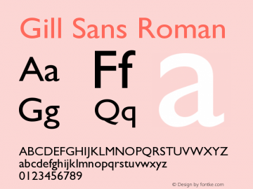 Gill Sans Roman Version 001.000 Font Sample