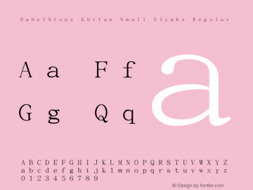 BabelStone Khitan Small Glyphs Regular Version 1.009 July 28, 2015图片样张