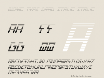 Bionic Type Grad Italic Italic Version 1 Font Sample