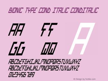 Bionic Type Cond Italic CondItalic Version 1 Font Sample