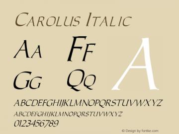 Carolus Italic Altsys Fontographer 3.5  4/18/92 Font Sample