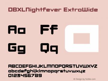 DBXLNightfever ExtraWide Fontographer 4.7 27082008 FG4M0000001444图片样张