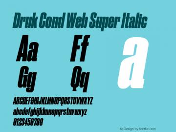 Druk Cond Web Super Italic Version 1.1 2014图片样张