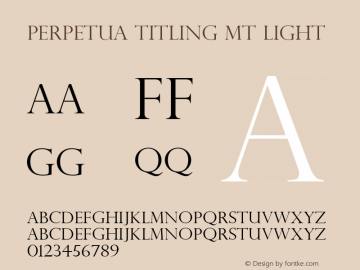 Perpetua Titling MT Light Version 1.76图片样张