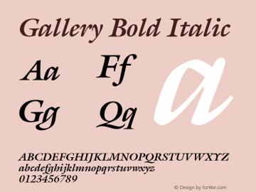 Gallery Bold Italic Font Version 2.6; Converter Version 1.10 Font Sample