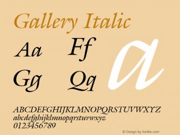 Gallery Italic Font Version 2.6; Converter Version 1.10 Font Sample