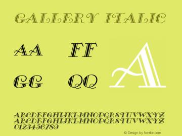 Gallery Italic 1.0 Tue Jul 27 02:47:53 1993 Font Sample