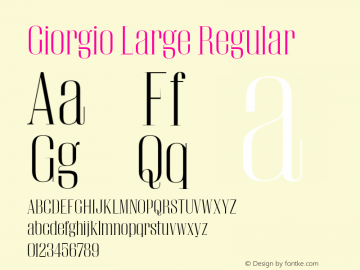 Giorgio Large Regular Version 001.002 2009 Font Sample