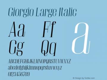 Giorgio Large Italic Version 001.002 2009 Font Sample