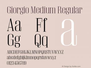 Giorgio Medium Regular Version 001.002 2009 Font Sample