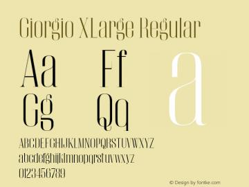 Giorgio XLarge Regular Version 001.002 2009 Font Sample