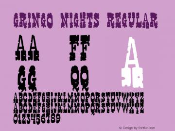 Gringo Nights Regular 2001; 1.0, initial release图片样张