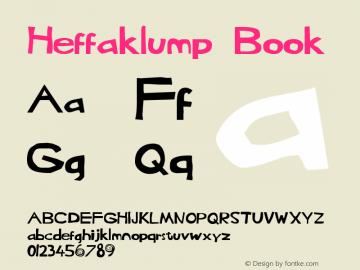 Heffaklump Book Version 1.0 Tue May 27 18:04 Font Sample