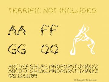 TERRIFIC not included. IDEOCS Font Sample