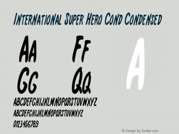 International Super Hero Cond Condensed 1 Font Sample