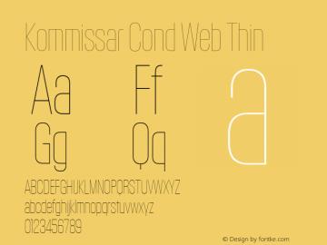 Kommissar Cond Web Thin Version 1.1 2011 Font Sample