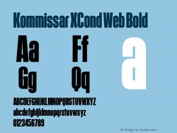 Kommissar XCond Web Bold Version 1.1 2011 Font Sample