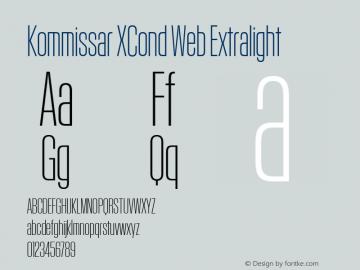 Kommissar XCond Web Extralight Version 1.1 2011 Font Sample