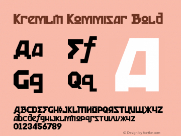 Kremlin Kommisar Bold Version 1.00 December 12, 2007, initial release图片样张