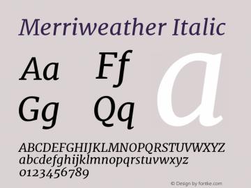Merriweather Italic Version 1.52; ttfautohint (v0.97) -l 13 -r 13 -G 200 -x 24 -f dflt -w