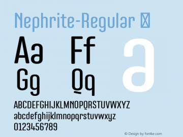 Nephrite-Regular ☞ Version 1.000;com.myfonts.easy.nine-font.nephrite.regular.wfkit2.version.4kGW Font Sample