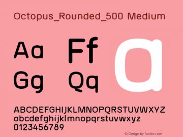 Octopus_Rounded_500 Medium Version 1.0图片样张