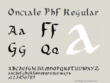 Onciale PhF Regular Version 1.02 June 15, 2004, second release Font Sample