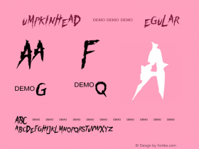 Pumpkinhead DEMO Regular 1.0  DEMO Font Sample