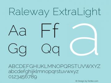 Raleway ExtraLight Version 2.001; ttfautohint ( Font Sample