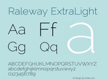 Raleway ExtraLight Version 2.001; ttfautohint (v0.8) -G 200 -r 50 Font Sample