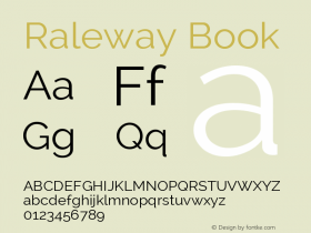 Raleway Book Version 2.001; ttfautohint ( Font Sample