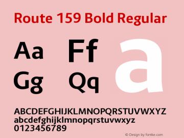 Route 159 Bold Regular Version 1.000;PS 001.000;hotconv 1.0.70;makeotf.lib2.5.58329 Font Sample