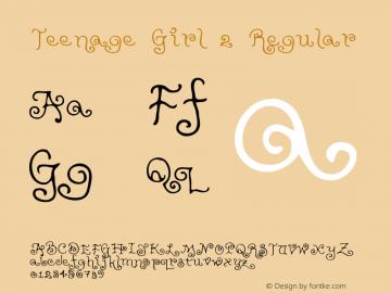 Teenage Girl 2 Regular Macromedia Fontographer 4.1 5/31/96 Font Sample