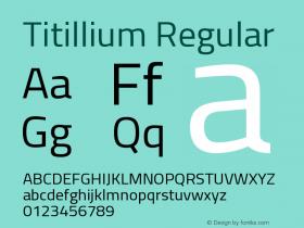 Titillium Regular Version 1.000;PS 57.000;hotconv 1.0.70;makeotf.lib2.5.55311 Font Sample