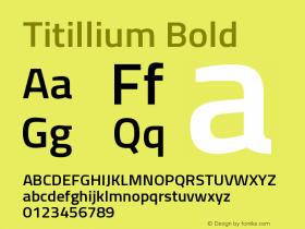 Titillium Bold Version 1.000;PS 57.000;hotconv 1.0.70;makeotf.lib2.5.55311 Font Sample