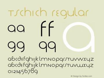 Tschich Regular 1.0 2002-06-17图片样张