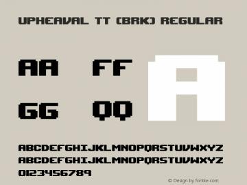 Upheaval TT (BRK) Regular Version 2.09 Font Sample